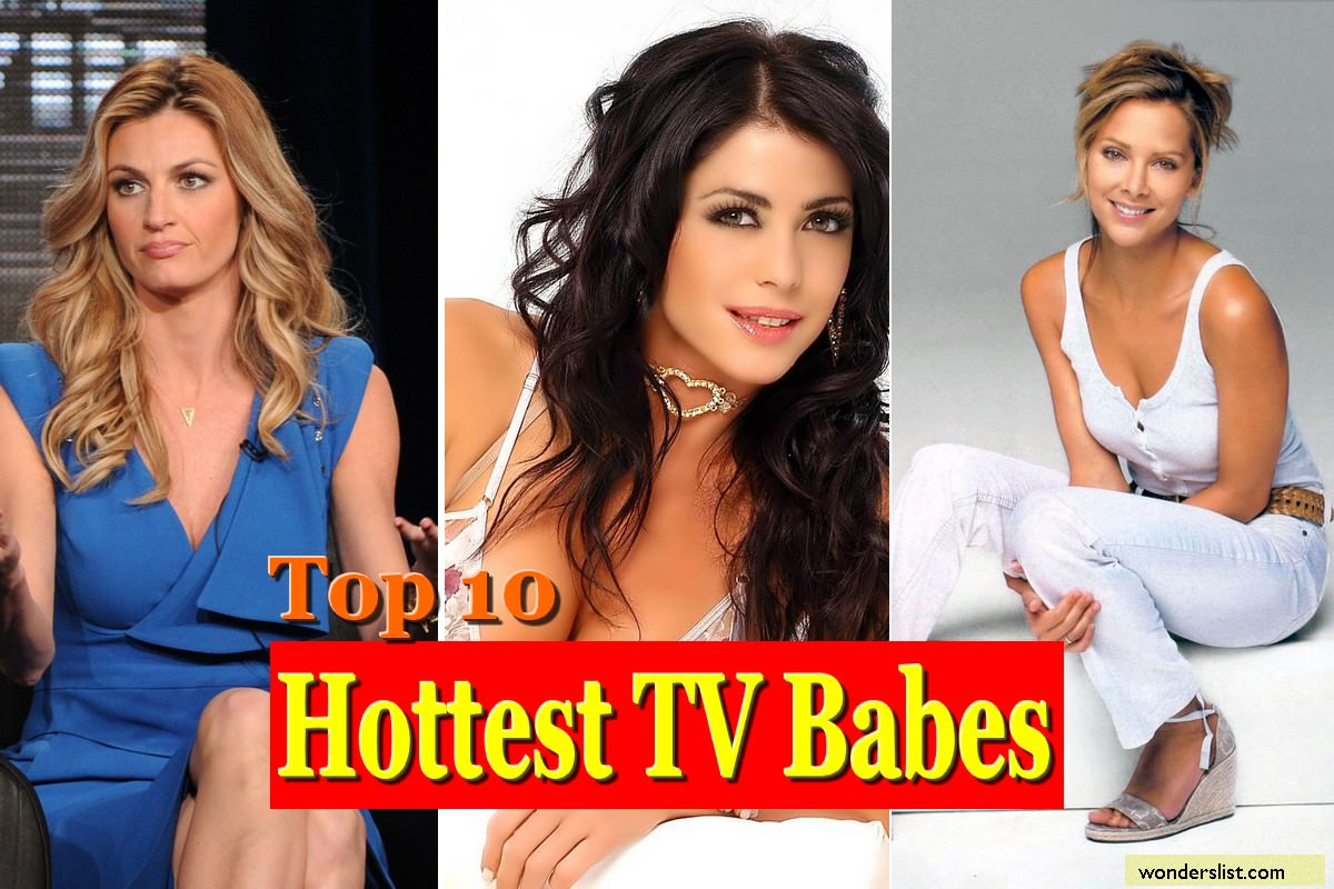 Top 10 Hottest TV Babes
