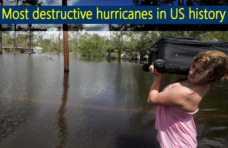 destructive hurricanes in US history