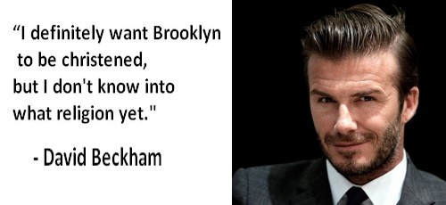 David Beckham dumbest statement