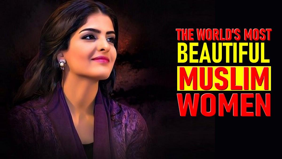 Most beautiful girl in muslim world