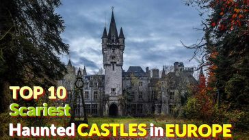 Scariest Haunted Castles in Europe