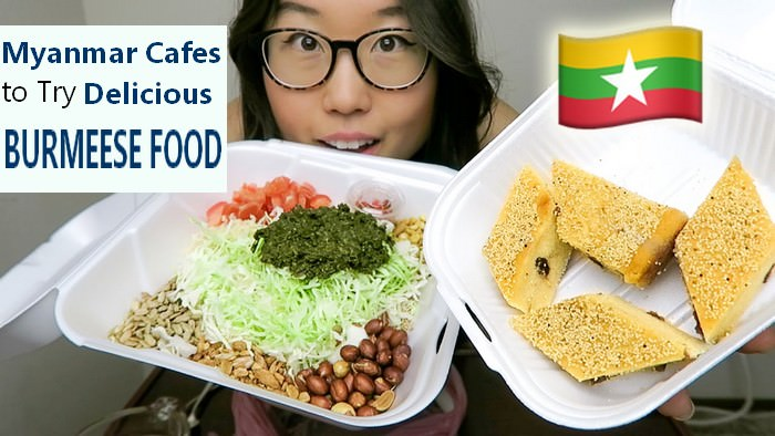 Top Myanmar Cafes Delicious Burmese Food