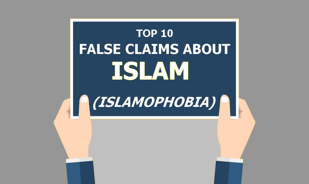 False Claims about Islam (Islamophobia)