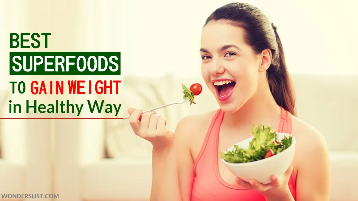 Best Foods to Gain Weight in Healthy Way